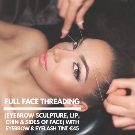 FULL FACE THREADING WITH TINTING